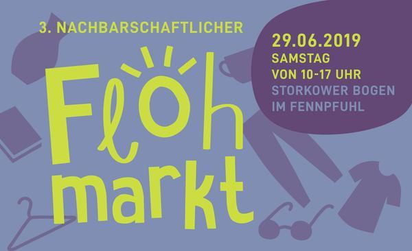 Ankündigung zum Flohmarkt am 29.06.2019 im Fennpfuhl in Berlin Lichtenberg
