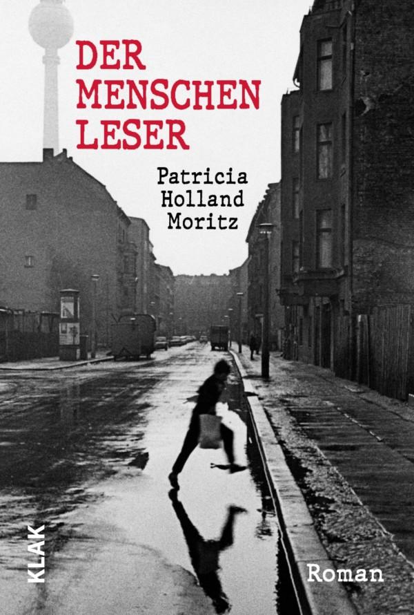 """LiteraturLive - Patricia Holland Moritz """"Der Menschenleser"""""""